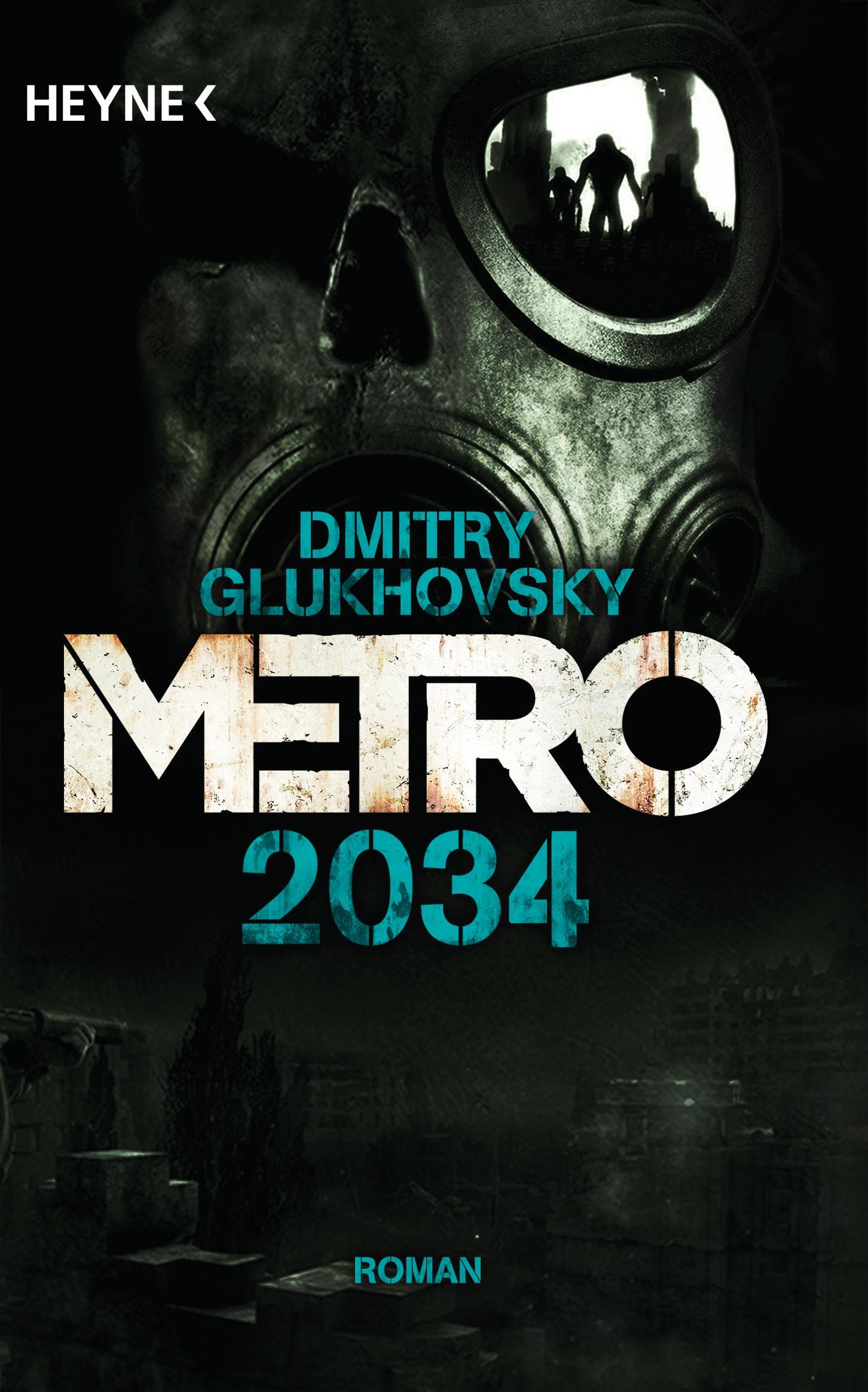 Metro 2034 - Dmitry Glukhovsky [Taschenbuch]