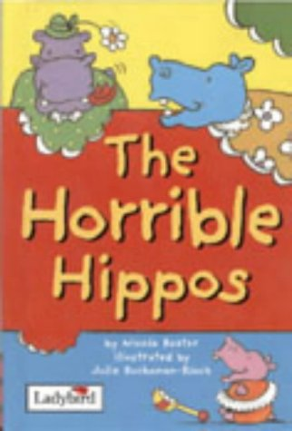 Horrible Hippos (Animal Allsorts) - Baxter, Nicola