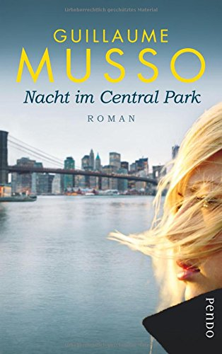 Nacht im Central Park - Guillaume Musso