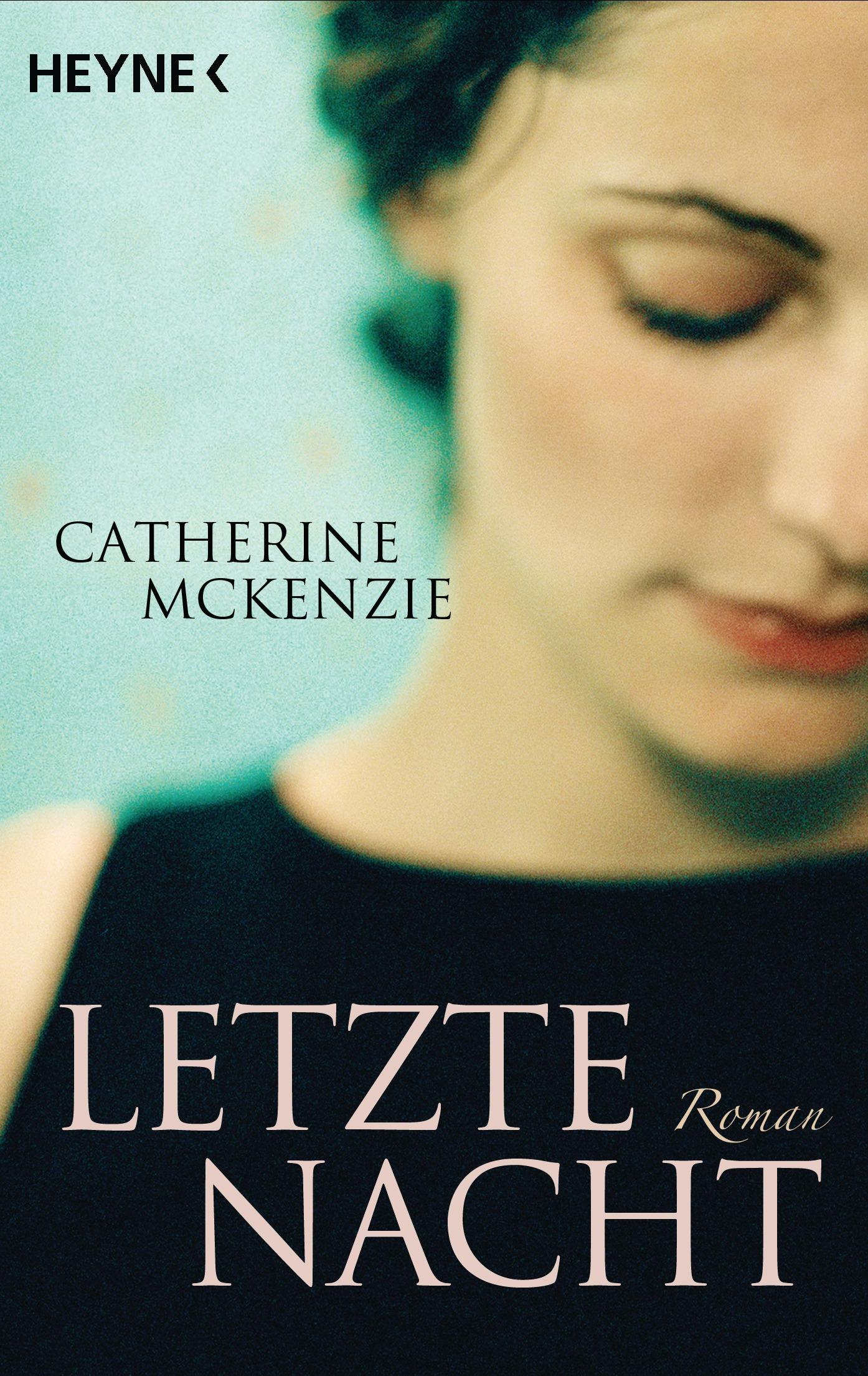 Letzte Nacht: Roman - McKenzie, Catherine