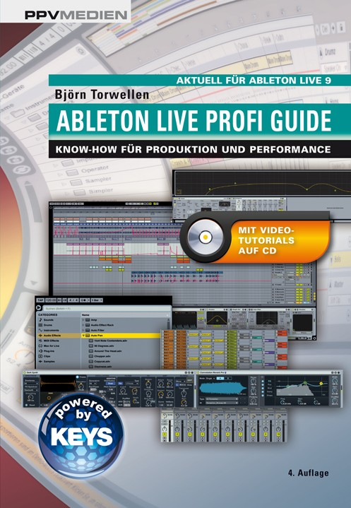 Ableton Live Profi Guide: Know-How für Produktion und Performance - Björn Torwellen [Broschiert]