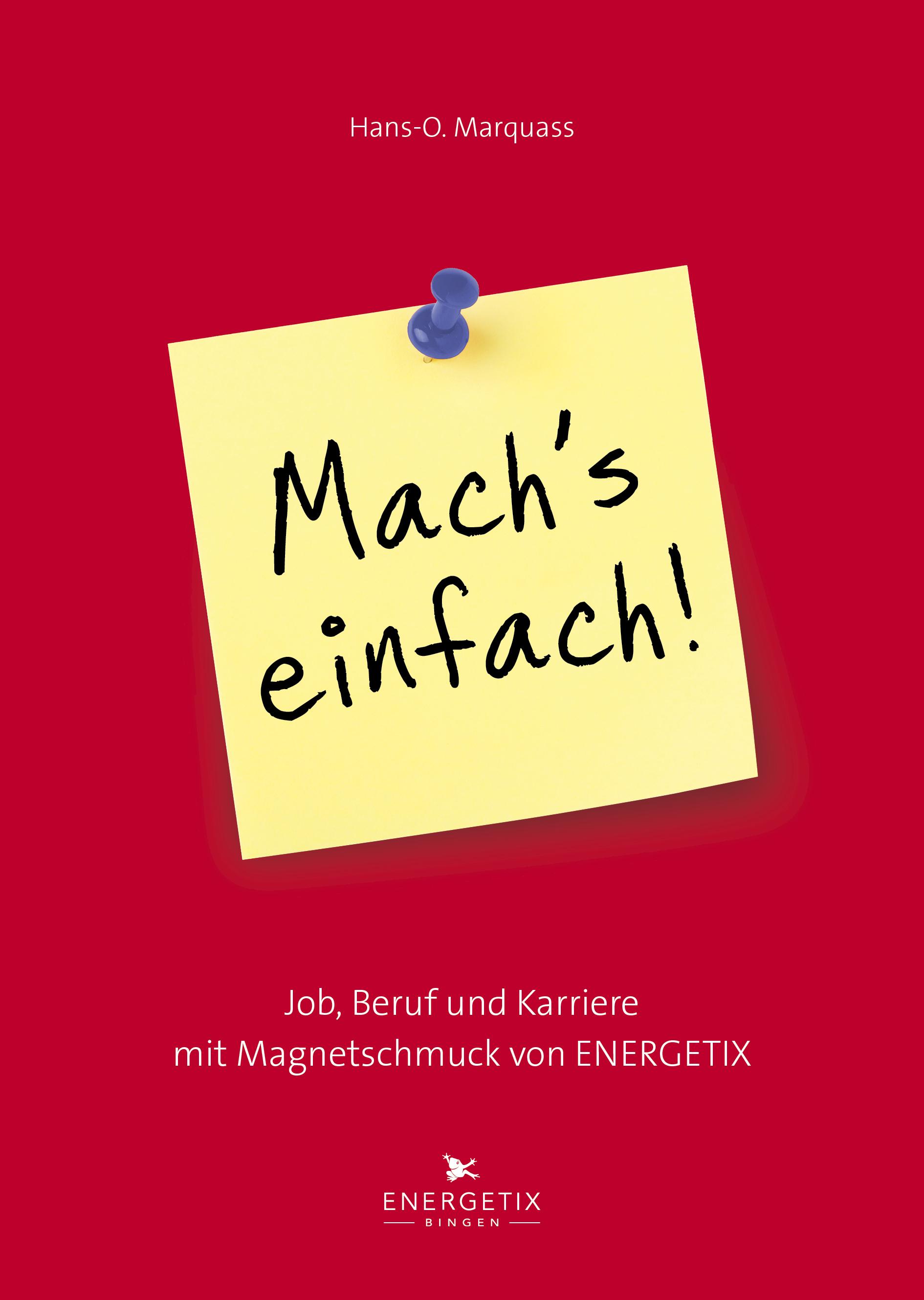 Mach´s einfach!: Job, Beruf und Karriere mit Ma...