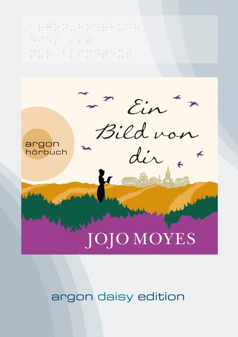 Ein Bild von dir - Jojo Moyes [Daisy Edition]