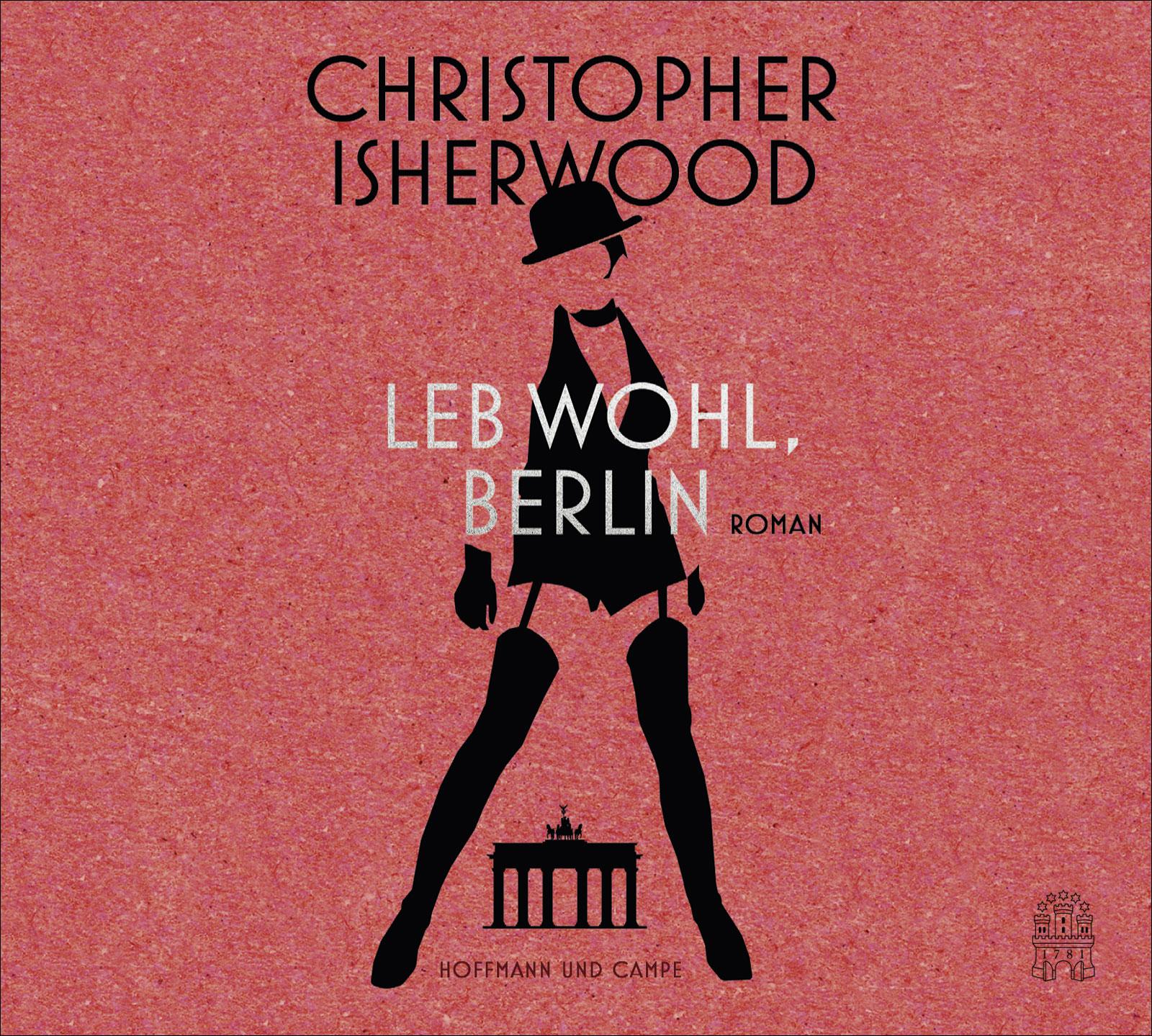 Leb wohl, Berlin - Isherwood, Christopher
