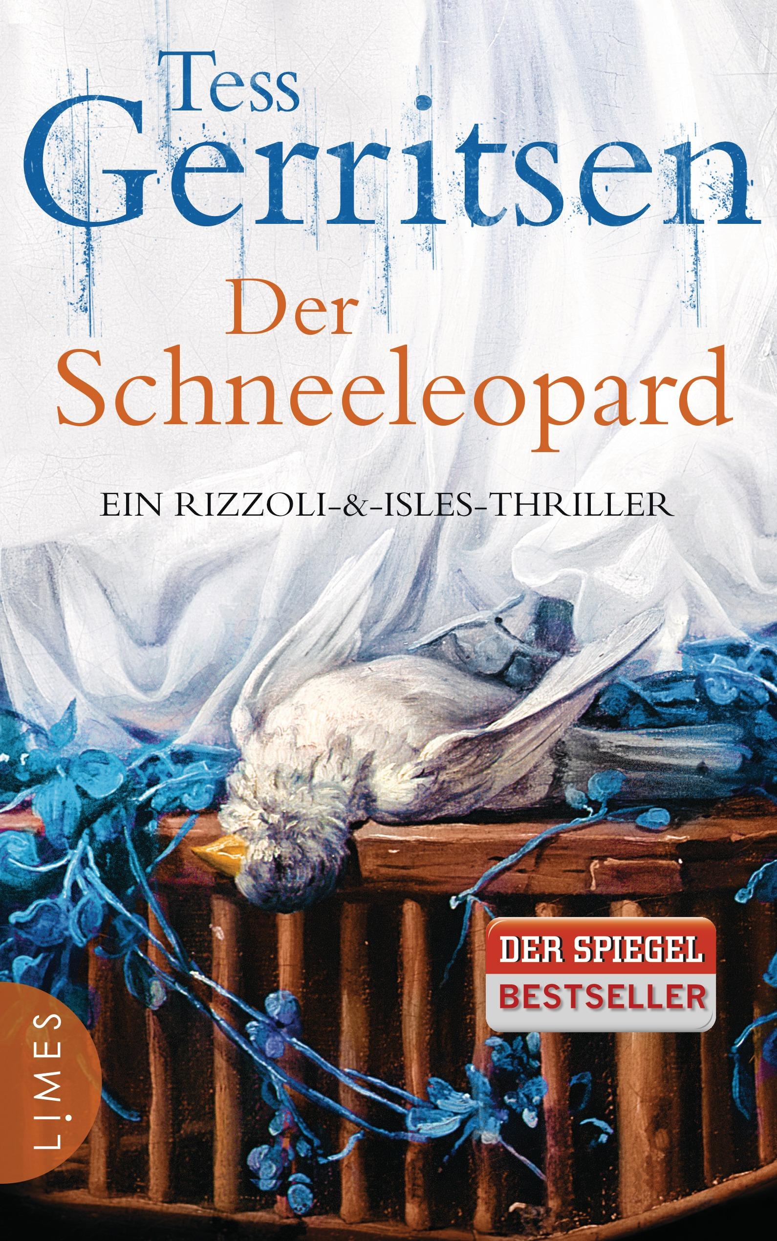 Der Schneeleopard: Ein Rizzoli-&Isles-Thriller - Tess Gerritsen
