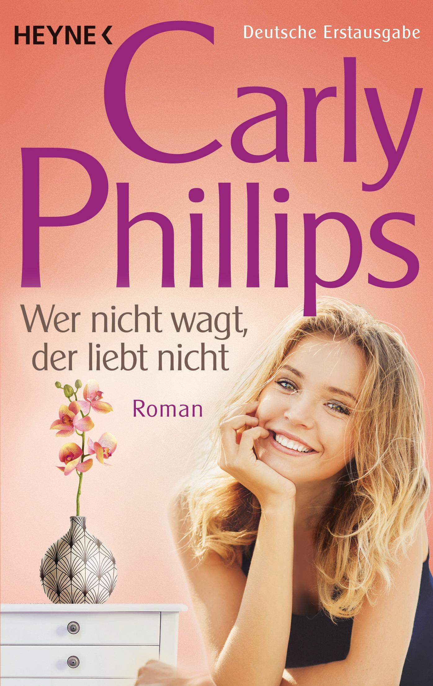 Wer nicht wagt, der liebt nicht - Carly Phillips