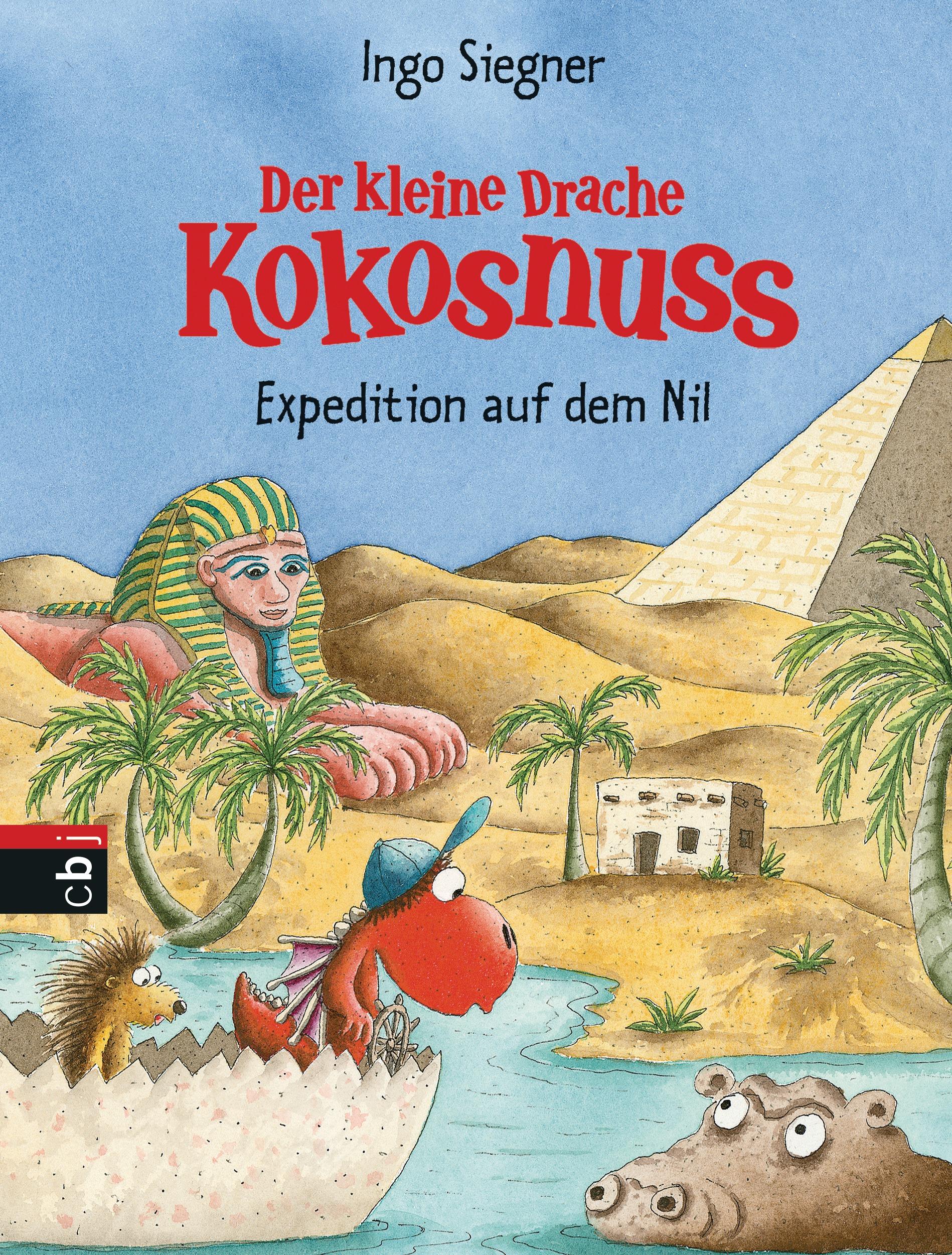 Der kleine Drache Kokosnuss: Band 23 - Expedition auf dem Nil - Ingo Siegner