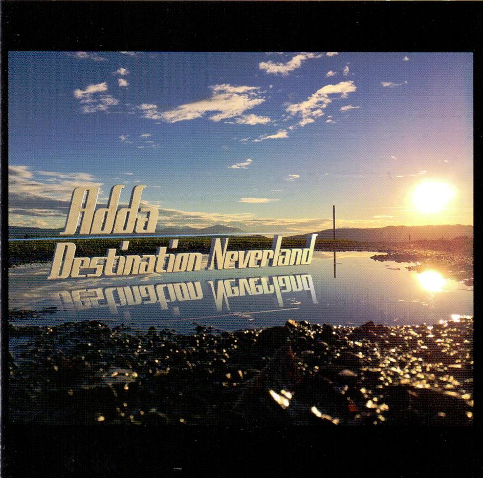 Adda - Destination Neverland [Import]
