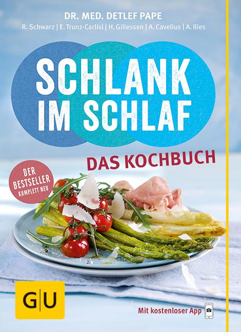 Schlank im Schlaf - das Kochbuch - Detlef Pape [Taschenbuch]