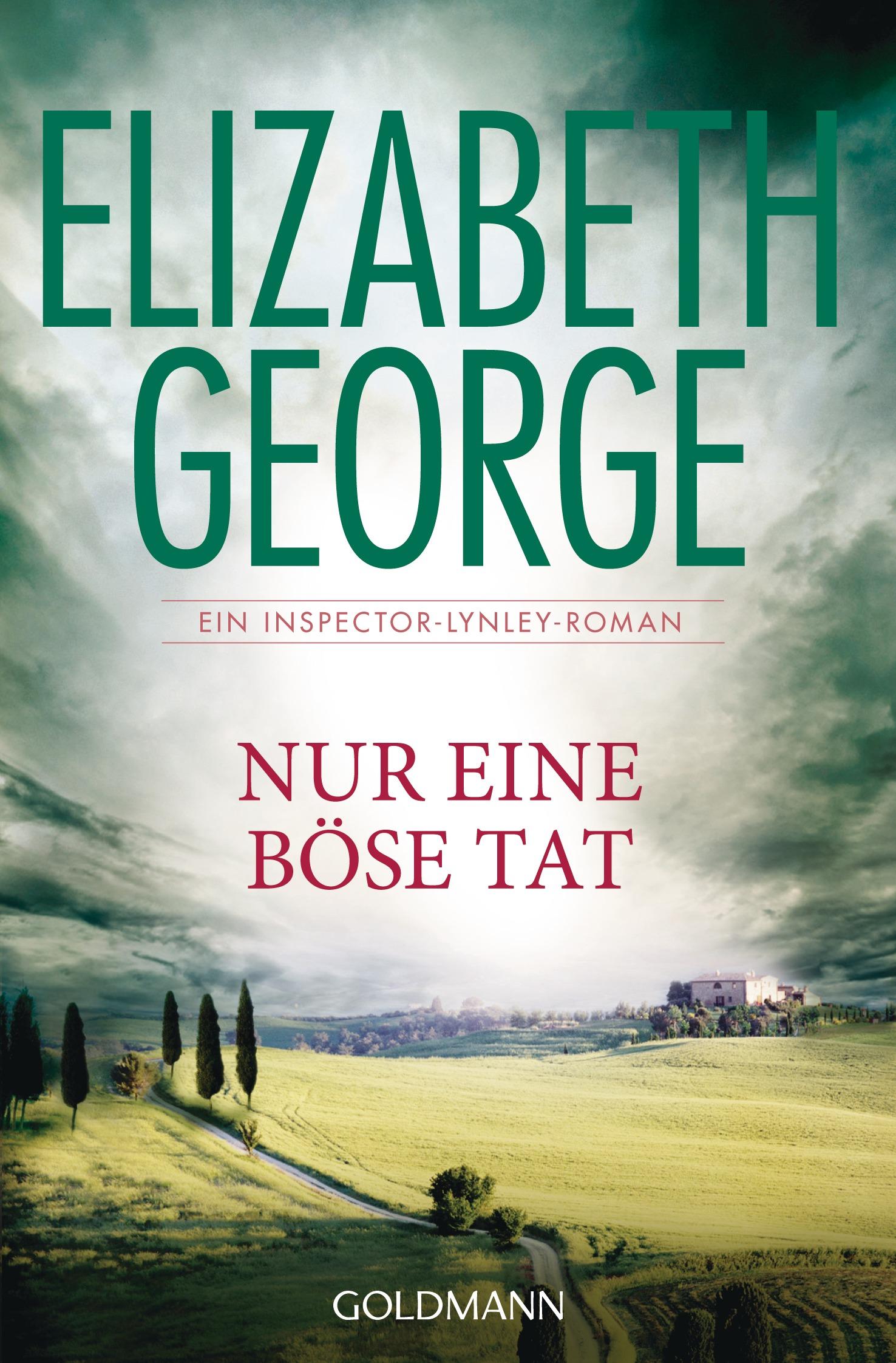 Nur eine böse Tat: Ein Inspector-Lynley-Roman 18 - Elizabeth George