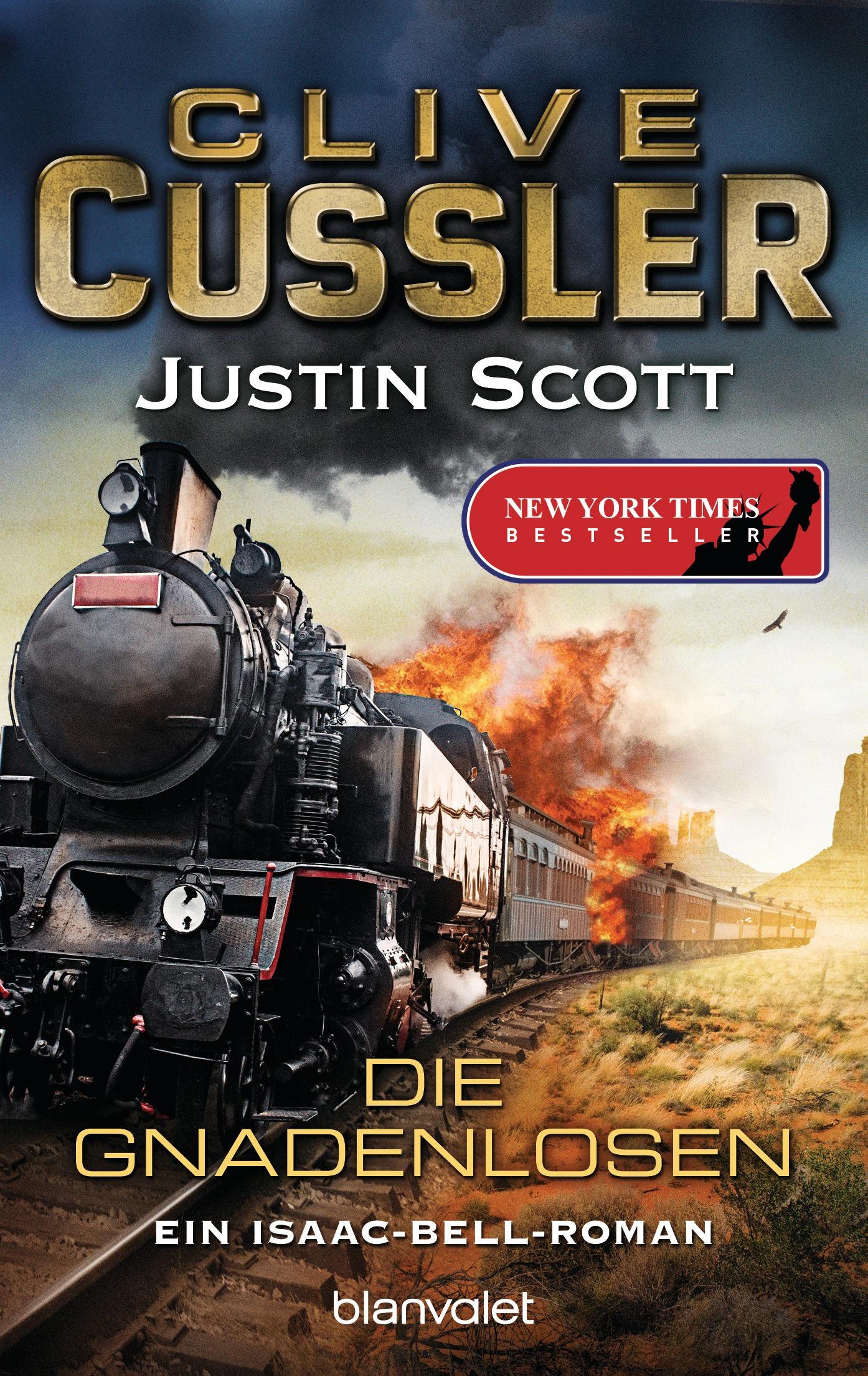 Die Gnadenlosen: Ein Isaac-Bell-Roman - Clive Cussler