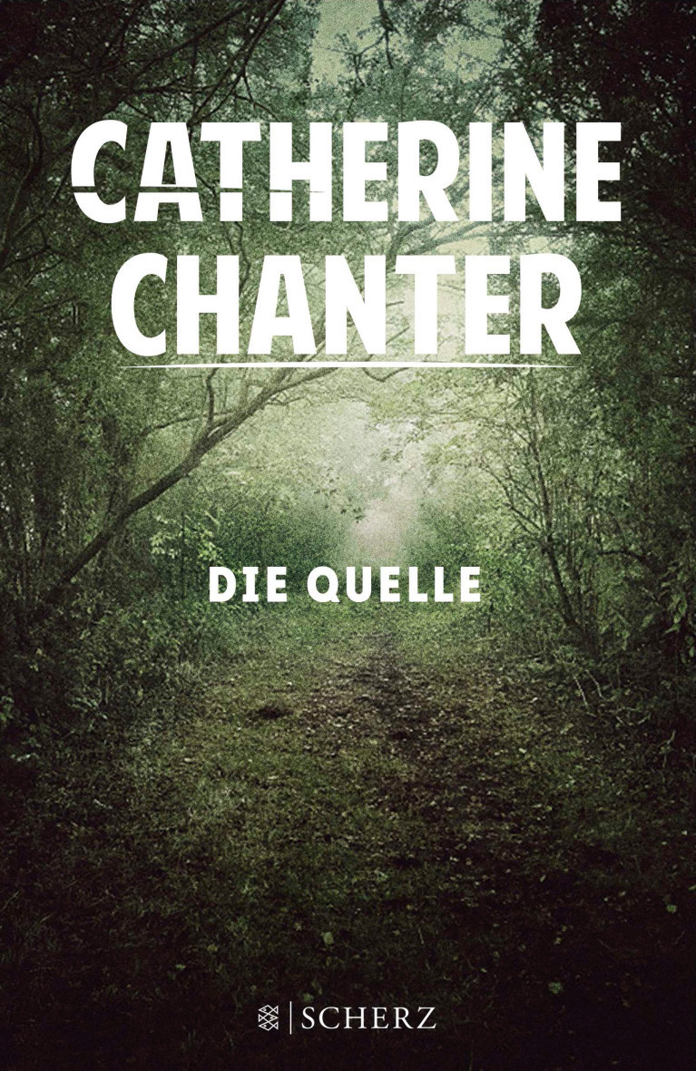 Die Quelle - Catherine Chanter