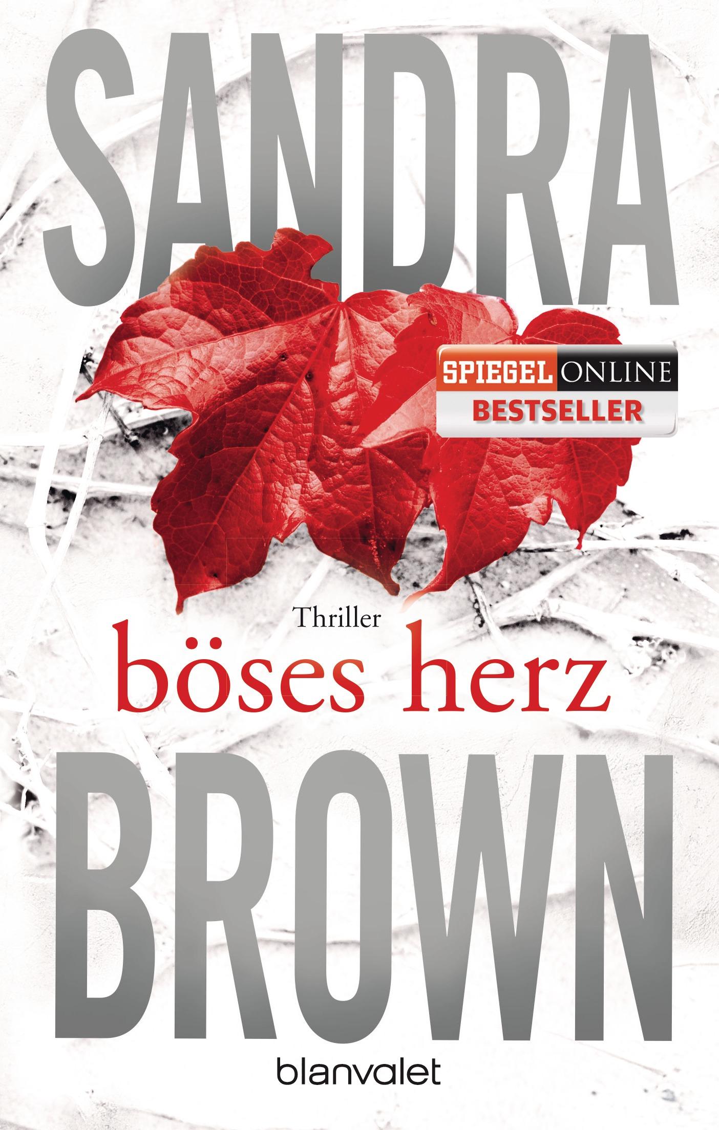Böses Herz - Sandra Brown [Taschenbuch]