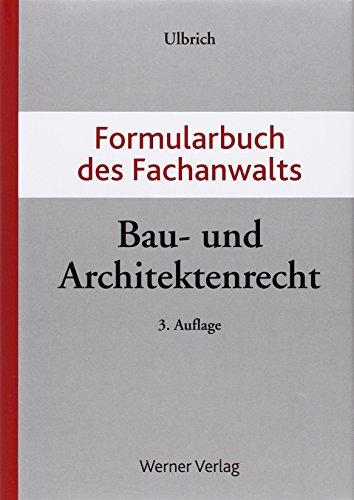 Formularbuch des Fachanwalts Bau- und Architekt...