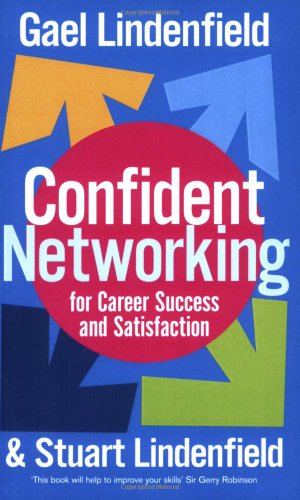 Confident Networking for Career Success and Sat...