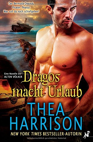 Dragos macht Urlaub - Thea Harrison