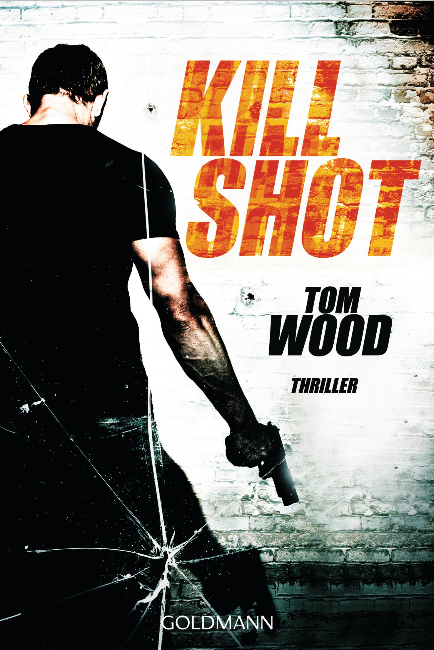 Kill Shot - Tom Wood