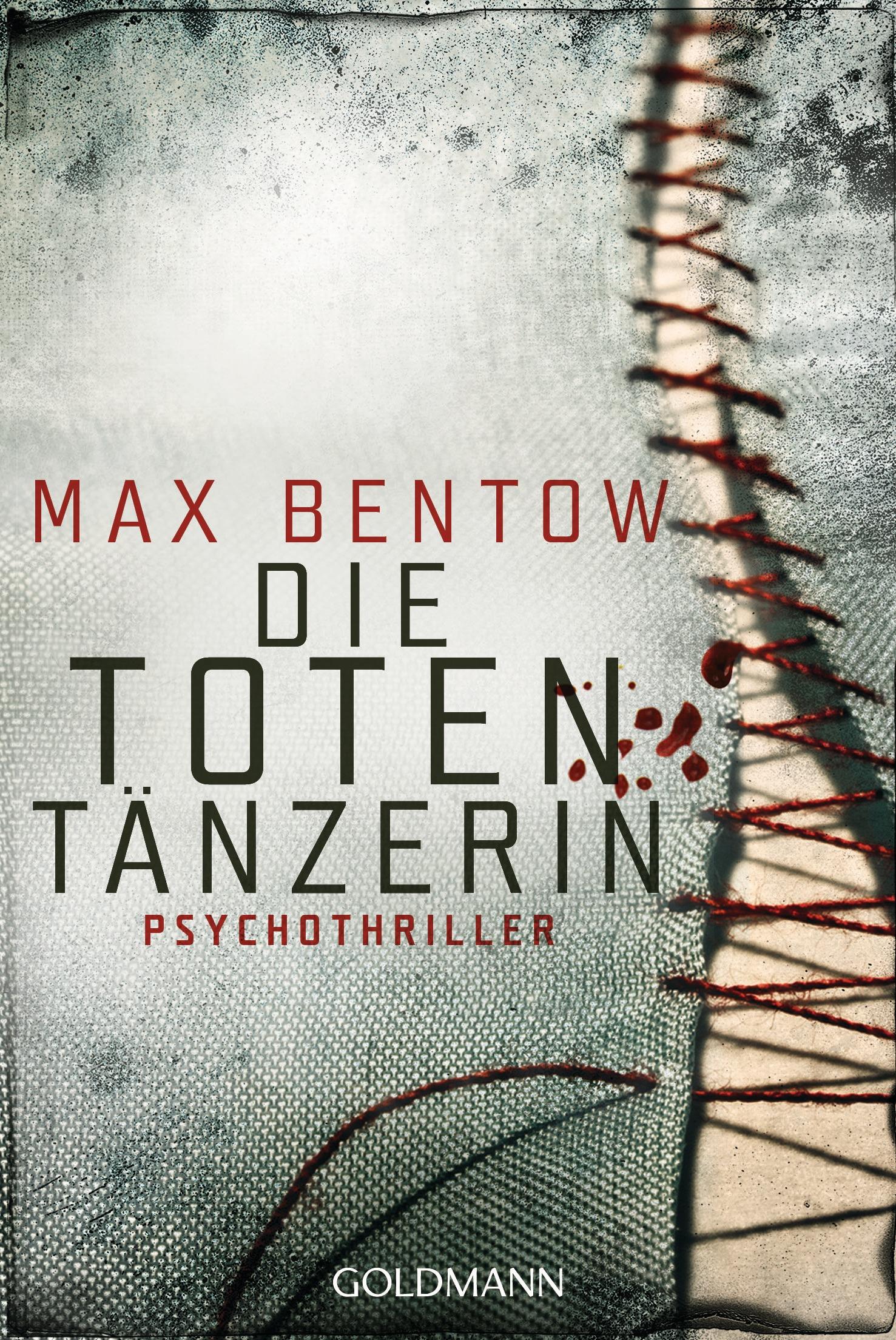 Die Totentänzerin: Ein Fall für Nils Trojan 3 - Max Bentow [Taschenbuch]