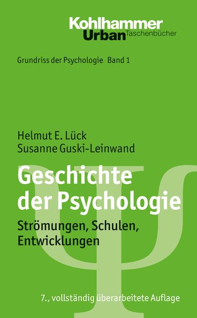 Geschichte der Psychologie: Strömungen, Schulen...