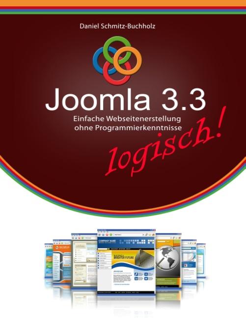 Joomla 3.3 logisch!: Erfolgreiche Webseitenerst...
