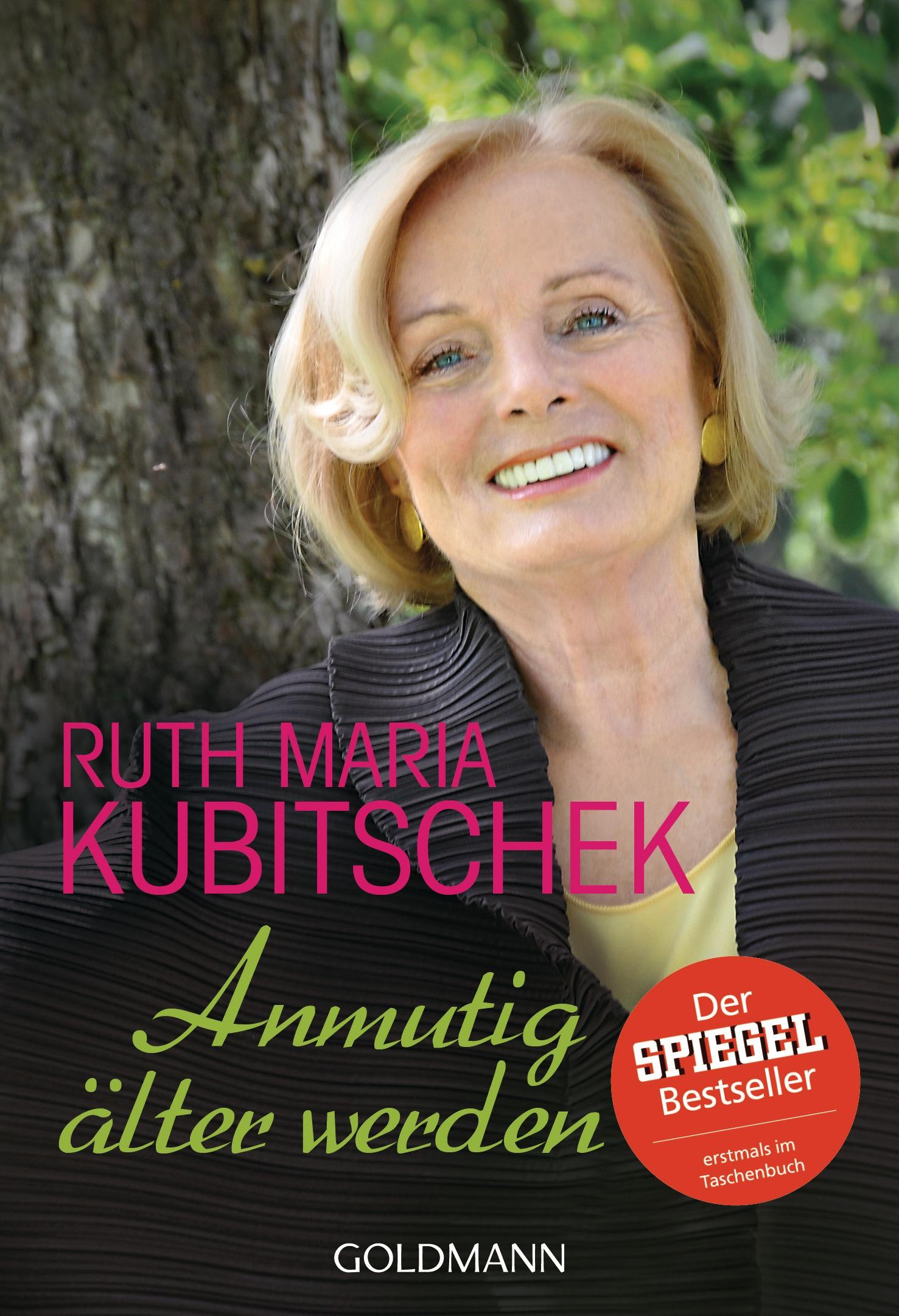 Anmutig älter werden - Kubitschek, Ruth Maria