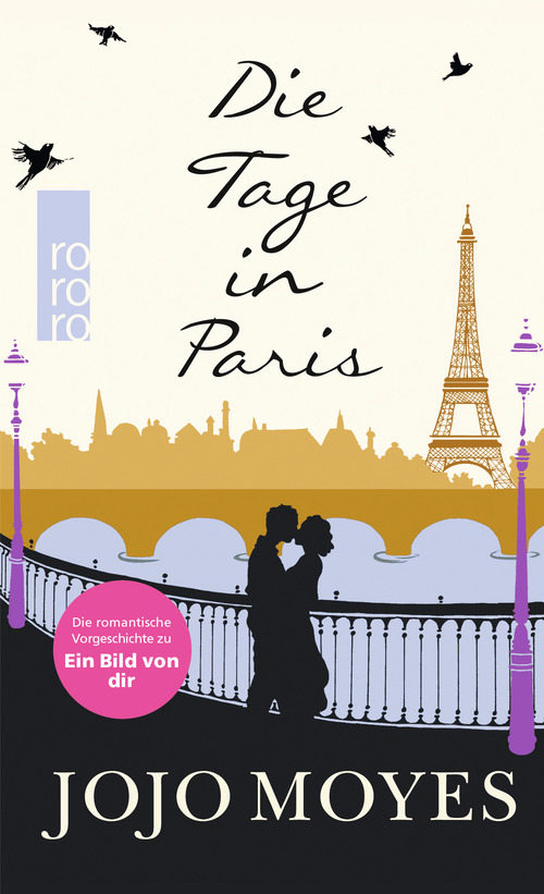 Die Tage in Paris - Jojo Moyes [Gebundene Ausgabe]