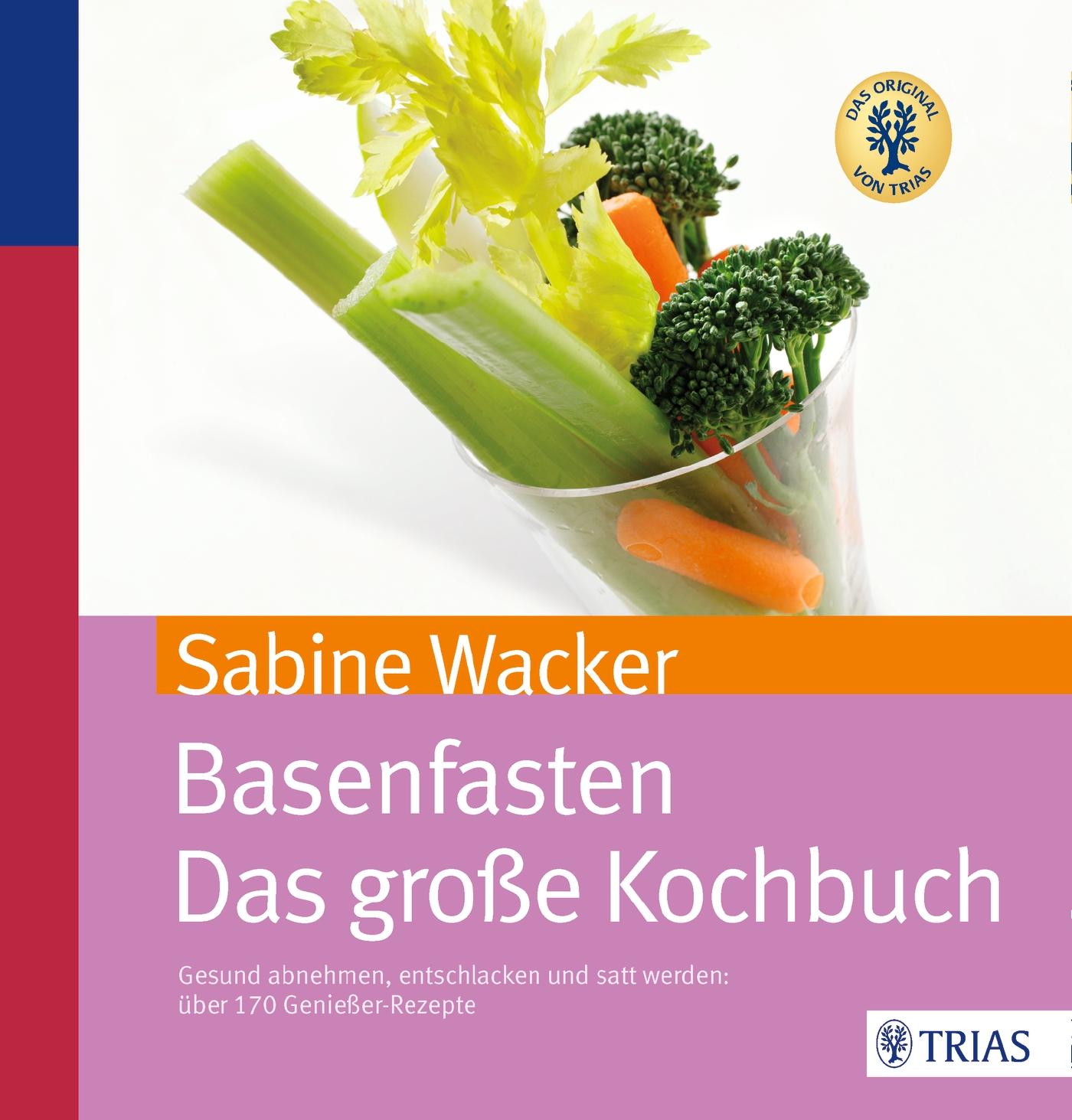 Basenfasten - Das große Kochbuch: Gesund abnehm...