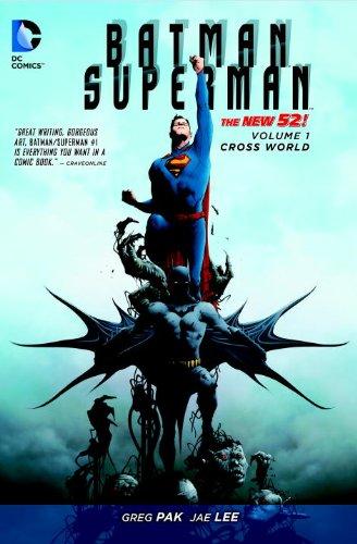 The New 52: Batman/Superman: Vol. 1 - Cross World - Greg Pak [Softcover]