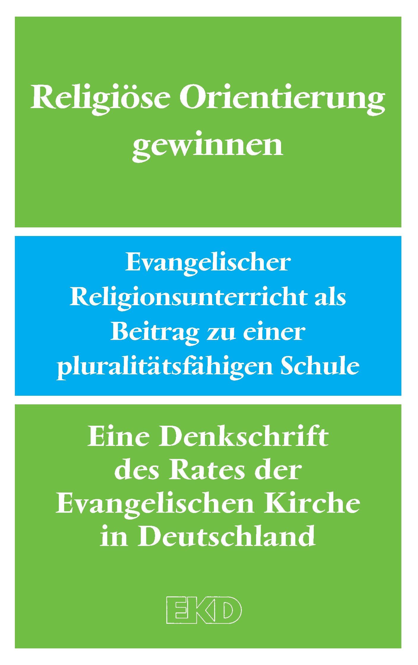 Religiöse Orientierung gewinnen: Evangelischer ...