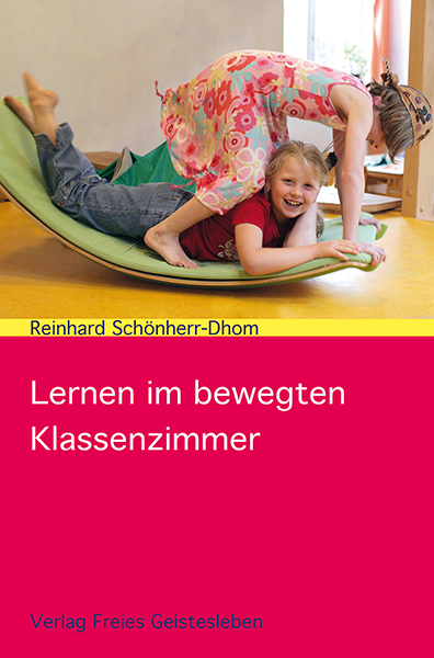 Lernen im bewegten Klassenzimmer - Schönherr-Dh...