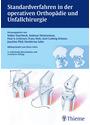 Standardverfahren in der operativen Orthopädie und Unfallchirurgie - Volker Ewerbeck [Gebundene Ausgabe, 4. Auflage 2014]