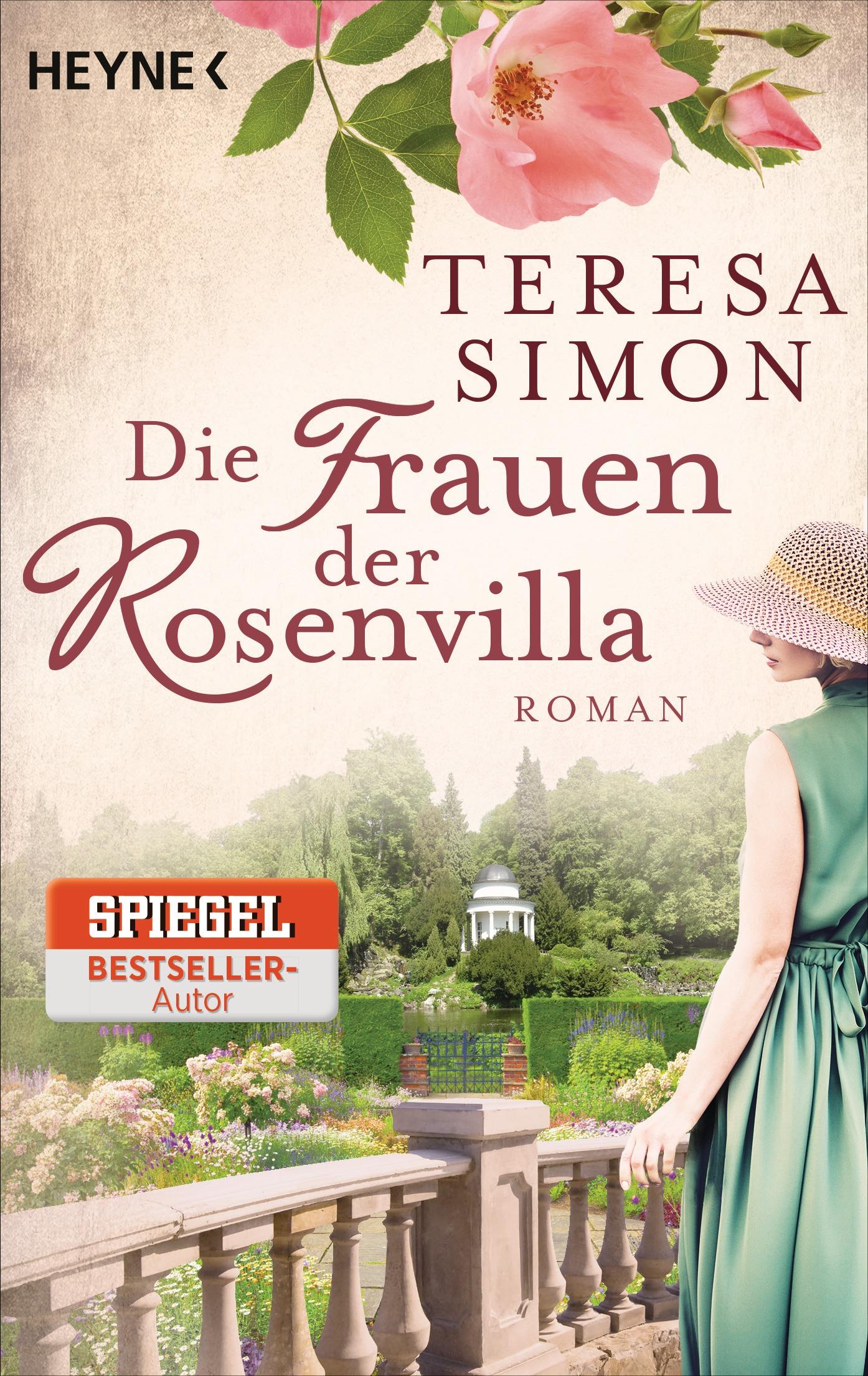 Die Frauen der Rosenvilla - Teresa Simon [Taschenbuch]