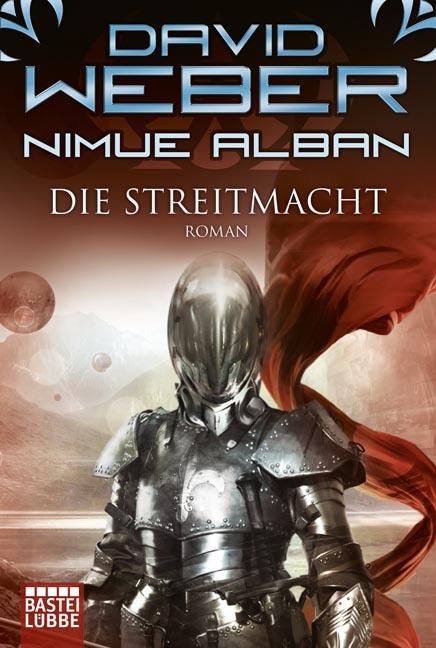 Nimue Alban: Die Streitmacht - David Weber