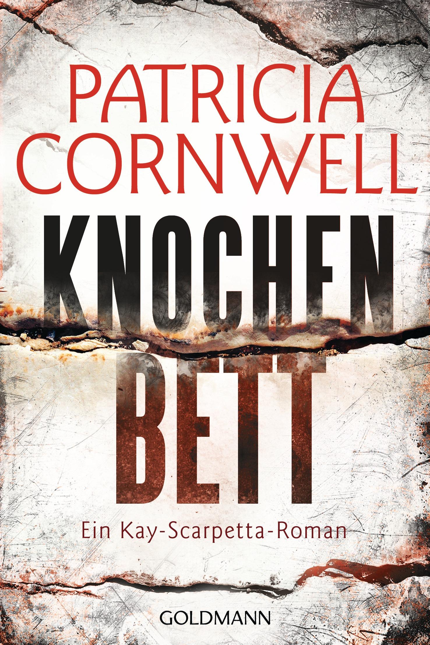 Knochenbett: Ein Kay-Scarpetta-Roman - Band 20 - Cornwell, Patricia