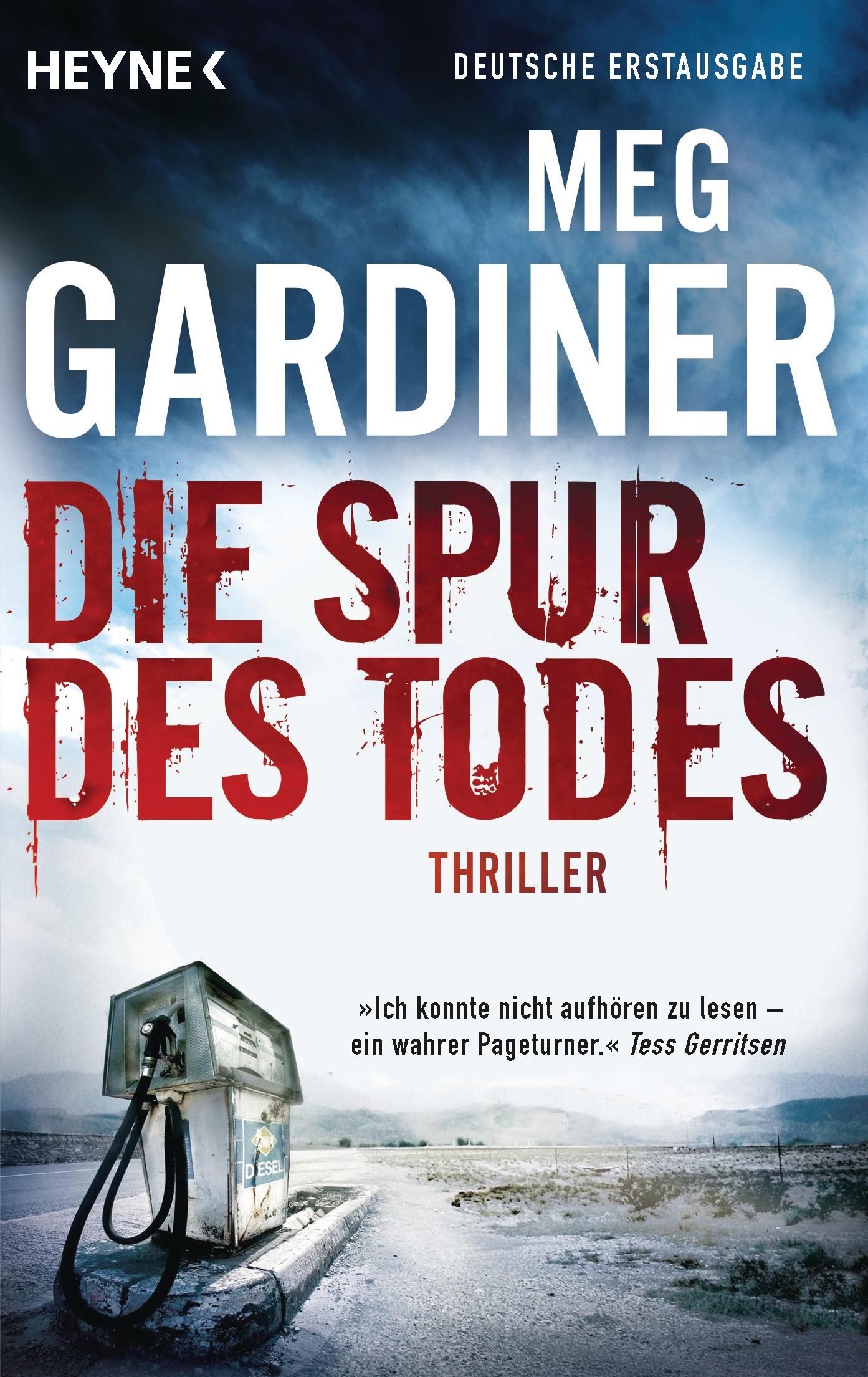 Die Spur des Todes - Meg Gardiner [Taschenbuch]