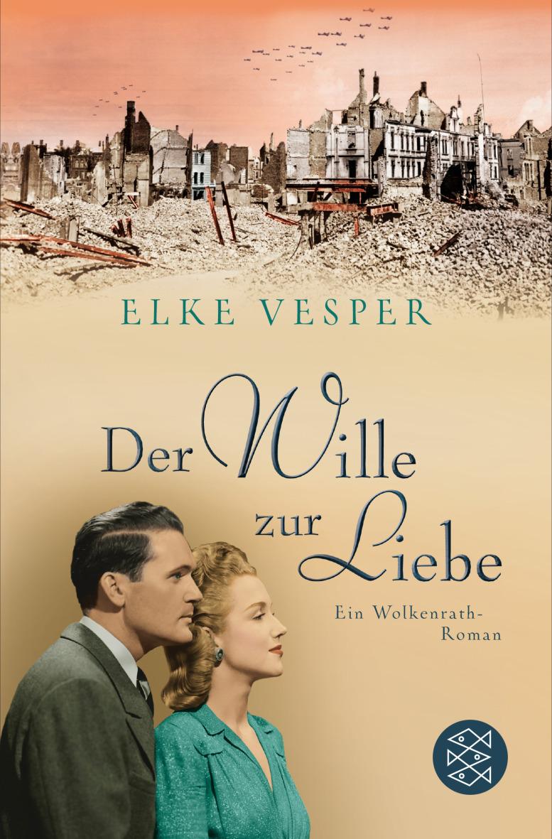 Der Wille zur Liebe: Ein Wolkenrath-Roman - Elke Vesper [Taschenbuch]
