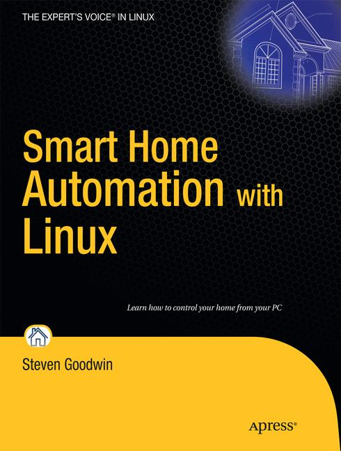 Smart Home Automation With Linux (Expert´S Voic...