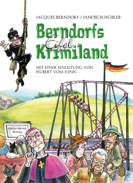Berndorfs Eifel Krimiland: Mit einer Einleitung...