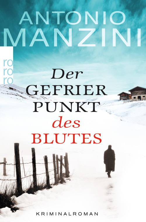 Der Gefrierpunkt des Blutes - Antonio Manzini [Taschenbuch]