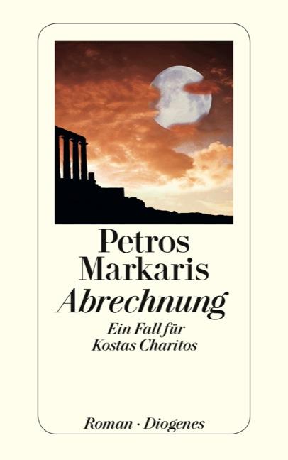 Abrechnung: Ein Fall für Kostas Charitos - Petros Markaris [Broschiert]