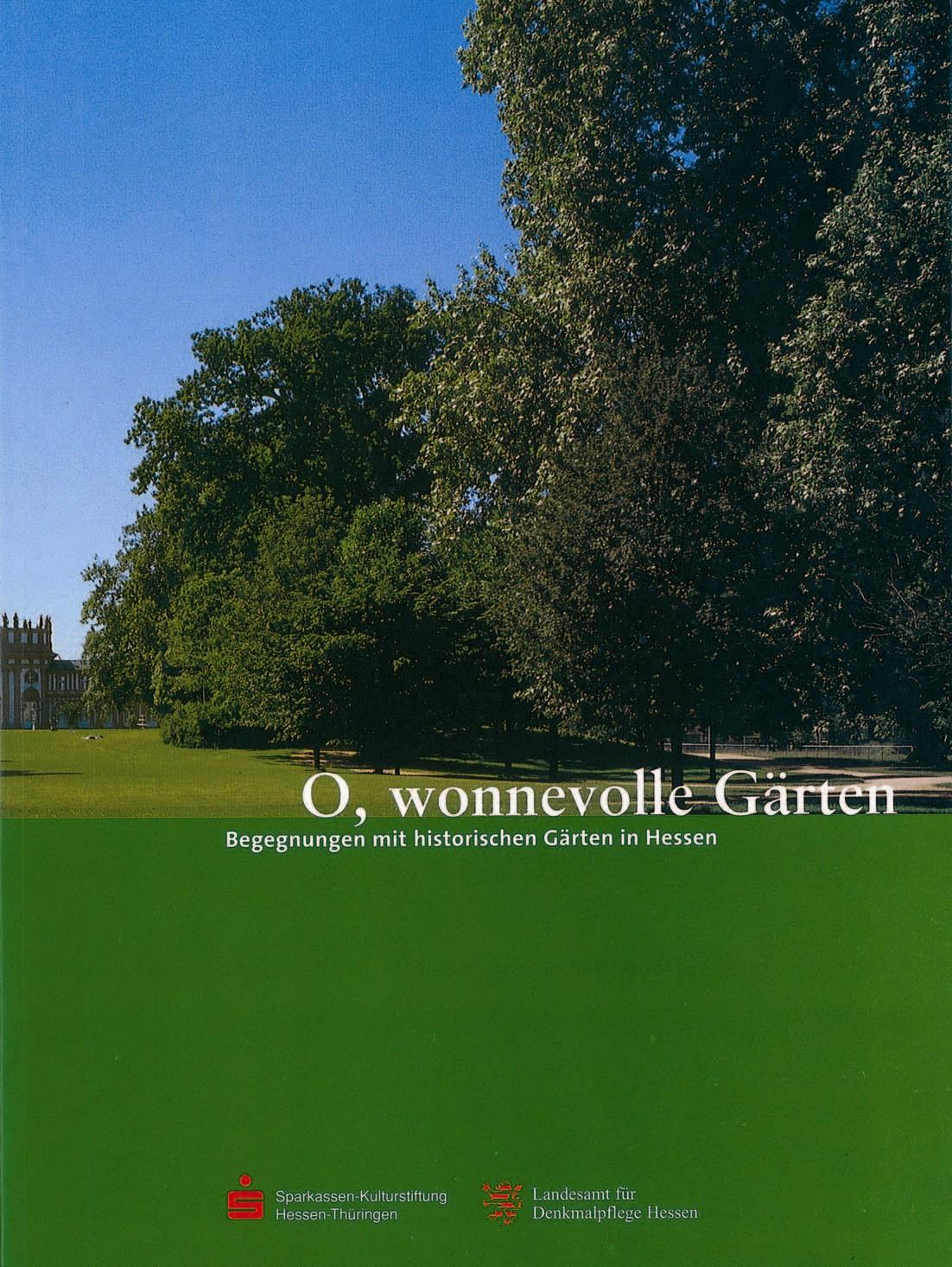 O, wonnevolle Gärten - Monika Vogt