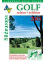 Golf reisen + erleben: Südeuropa 2003 - Holmar Knoerzer [Gebundene Ausgabe]