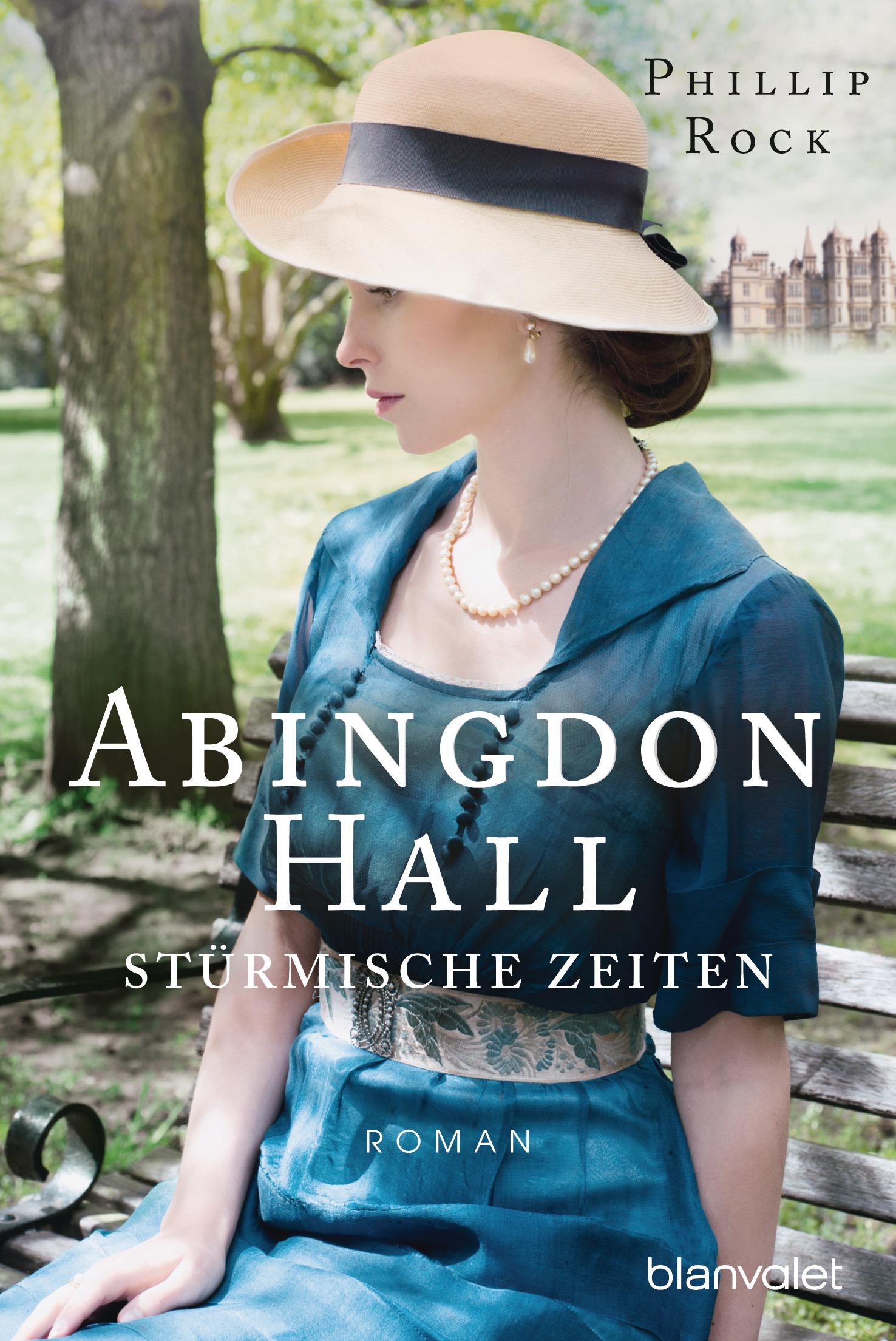 Abingdon Hall - Stürmische Zeiten - Phillip Rock