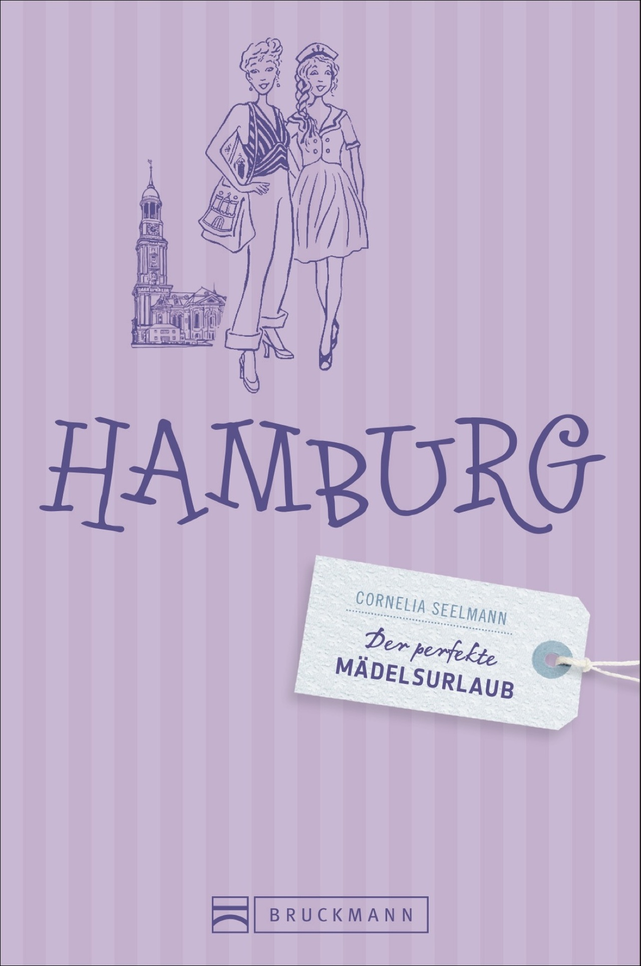 Stadtführer Hamburg. Der perfekte Mädelsurlaub ...