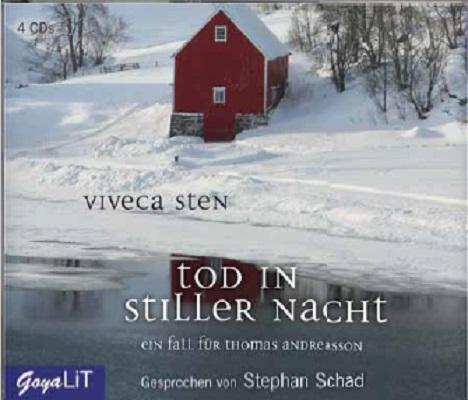 Tod in stiller Nacht - Viveca Sten [Audio CD]