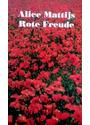 Rote Freude - Alice Mattijs [Broschiert]