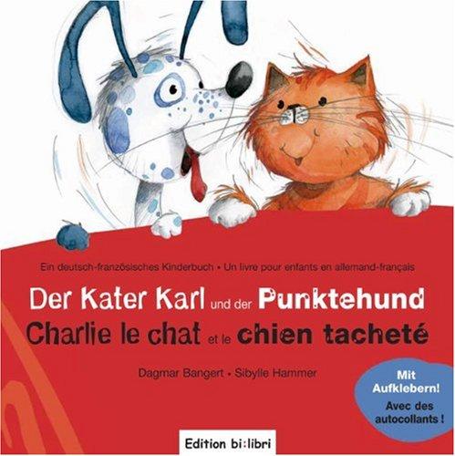 Der Kater Karl und der Punktehund: Charlie le c...