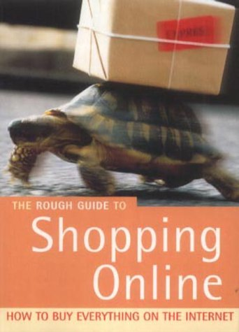 The Rough Guide to Online Shopping (Miniguides)...
