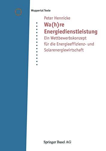 Wa(h)re Energiedienstleistung: Ein Wettbewerbsk...