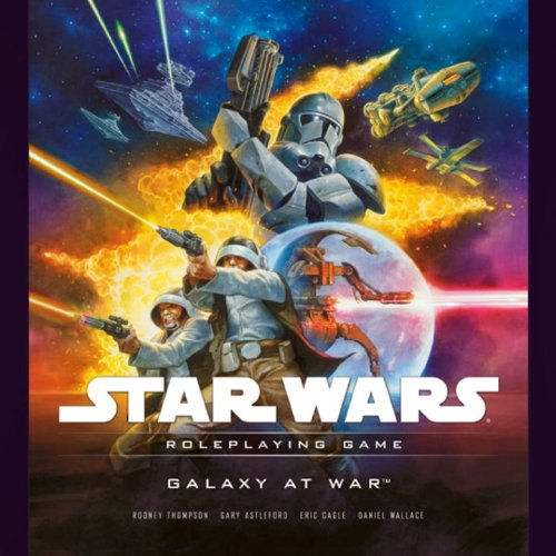 Star Wars Galaxy at War: A Star Wars Roleplaying Game Supplement - Thompson, Rodney